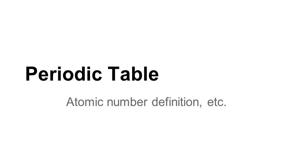 Periodic table atomic number definition etc warm up in your 1 periodic table atomic number definition etc urtaz Image collections