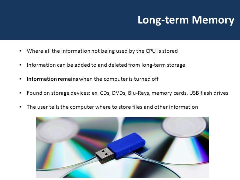 current computing research on long term data storage The function of long-term memory is to store data research has suggested that long-term memory storage much of the current knowledge of memory.