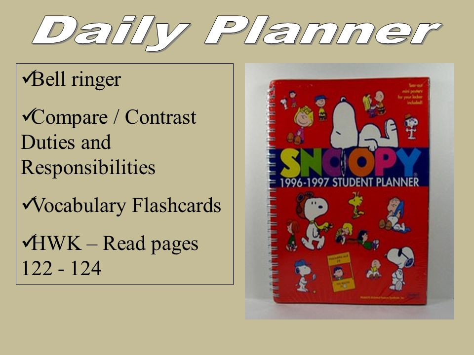 Bell ringer Compare / Contrast Duties and Responsibilities Vocabulary Flashcards HWK – Read pages 122 - 124