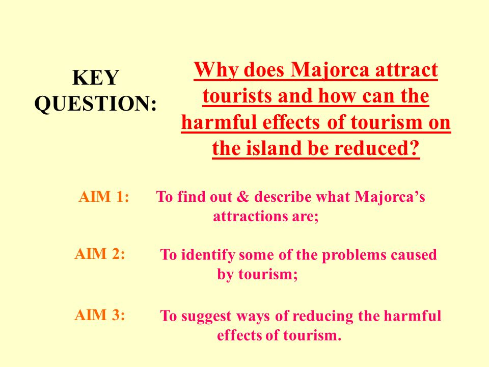 harmful effects of tourism There are both positive and negative effects resulting from tourism.
