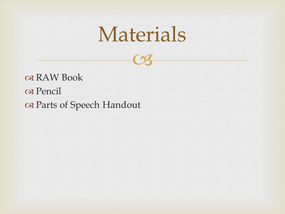   RAW Book  Pencil  Parts of Speech Handout Materials