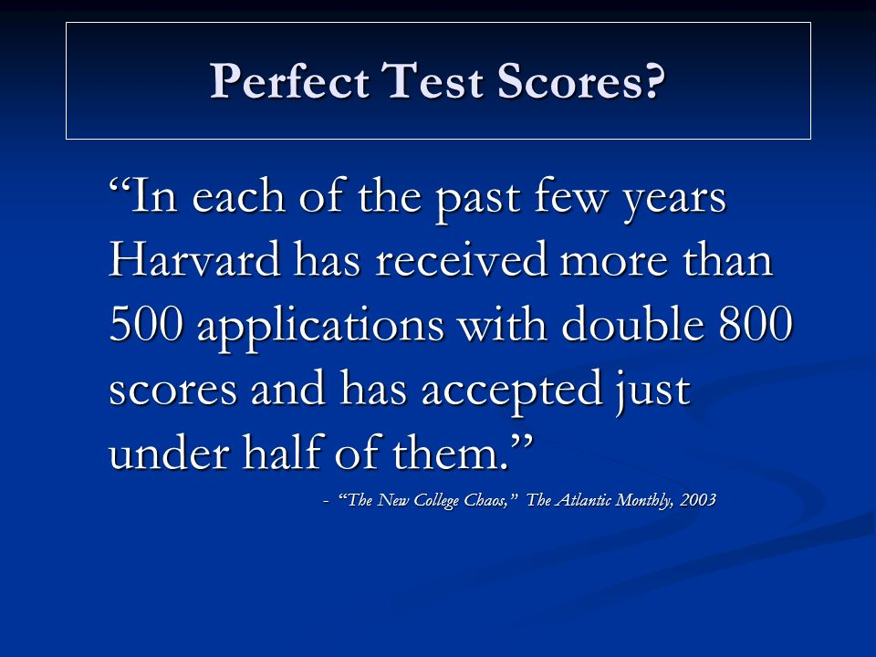 Perfect Test Scores.