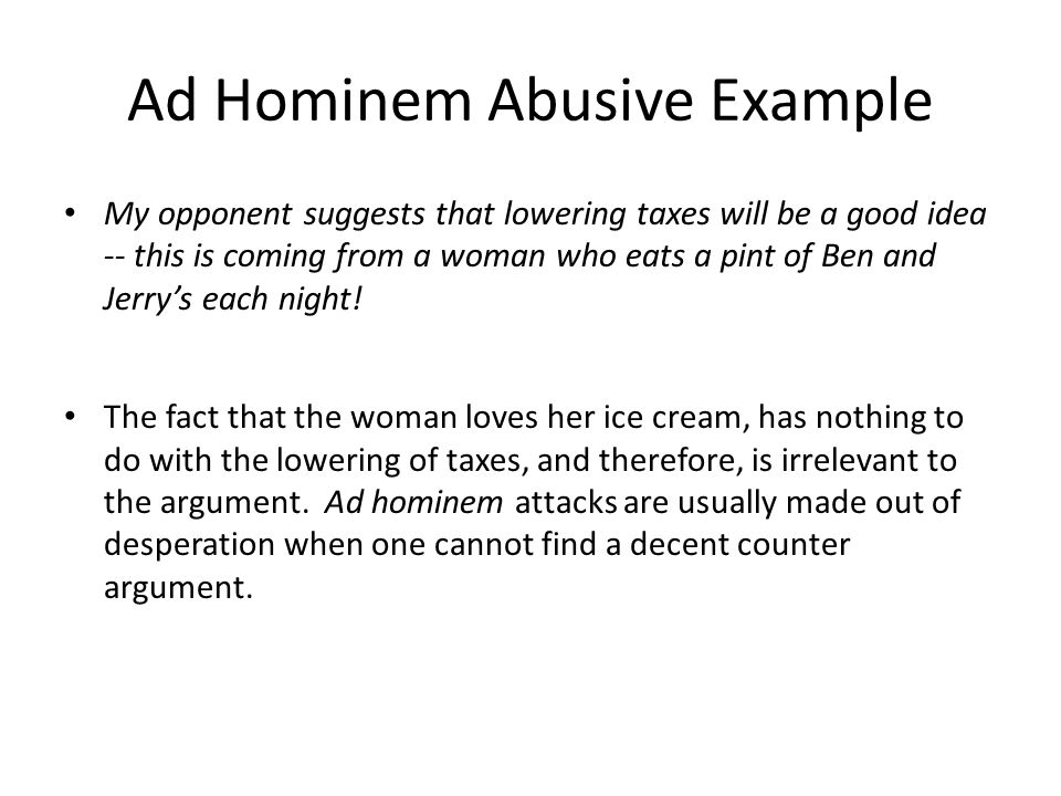 Ad Hominem Abusive And Circumstantial Fallacies Week3 Ppt Download