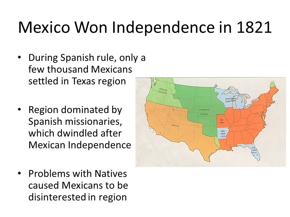 texas independence from mexico By the time mexico gained its independence from the physical isolation of texas the texas revolution was also the product of the physical isolation of texas from.