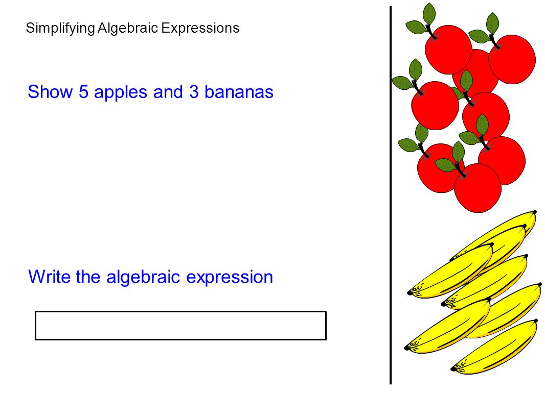 worksheet Algebraic Expression simplifying algebraic expressions show 5 apples and 3 bananas 1 write the expression
