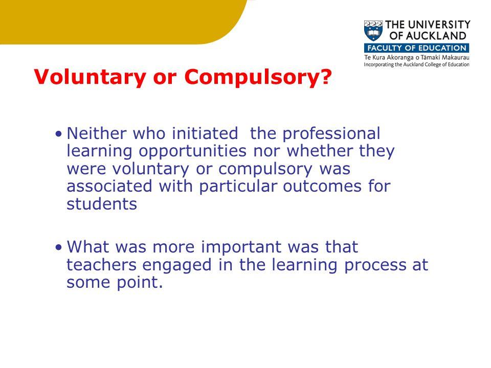 Voluntary or Compulsory.