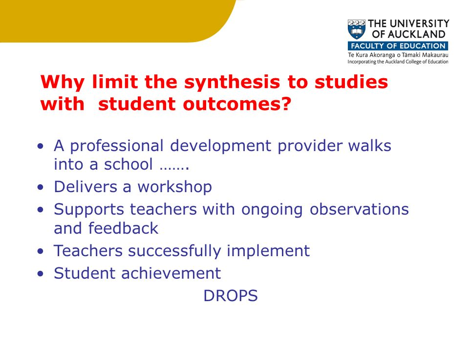 Why limit the synthesis to studies with student outcomes.