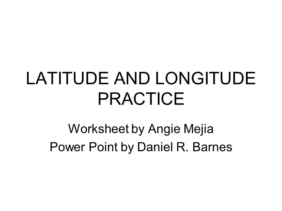 Worksheets For Commas Word Latitude And Longitude Practice Worksheet By Angie Mejia Power  Number Practice Worksheets Word with Easy Budget Worksheet Printable Word  Latitude And Longitude Practice Worksheet By Angie Mejia Power Point By  Daniel R Barnes Graphing Quadratics Review Worksheet Answers Pdf