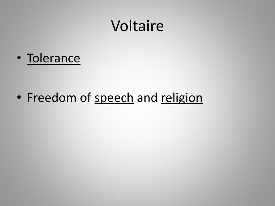 Voltaire Tolerance Freedom of speech and religion