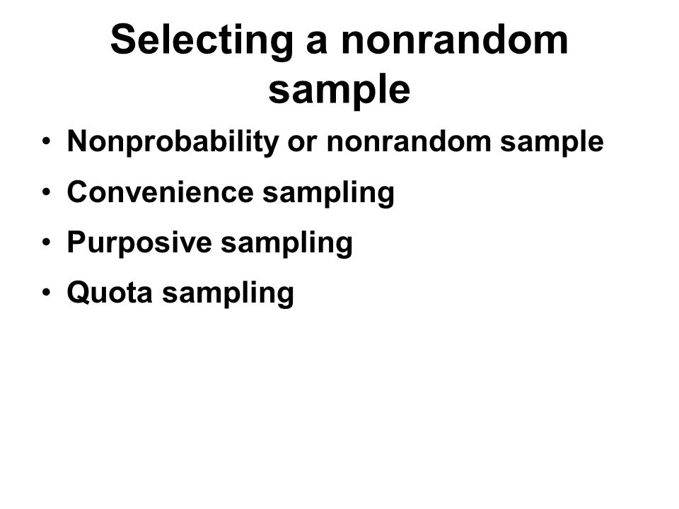 CHAPTER 4: SELECTING A SAMPLE Identify and describe four random ...