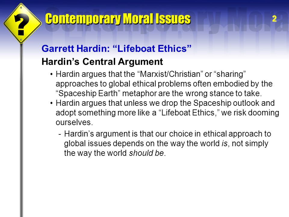 i i world hunger poverty hardin s central argument garrett  2 hardin s central argument garrett hardin lifeboat ethics hardin argues that the marxist christian