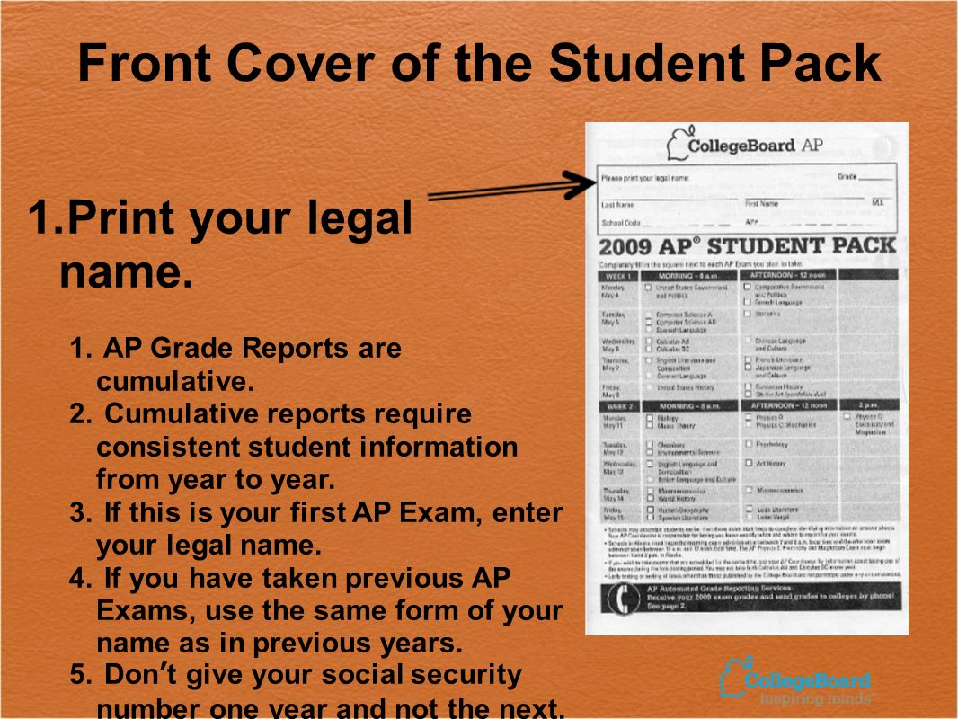 Front Cover of the Student Pack 1.Print your legal name.