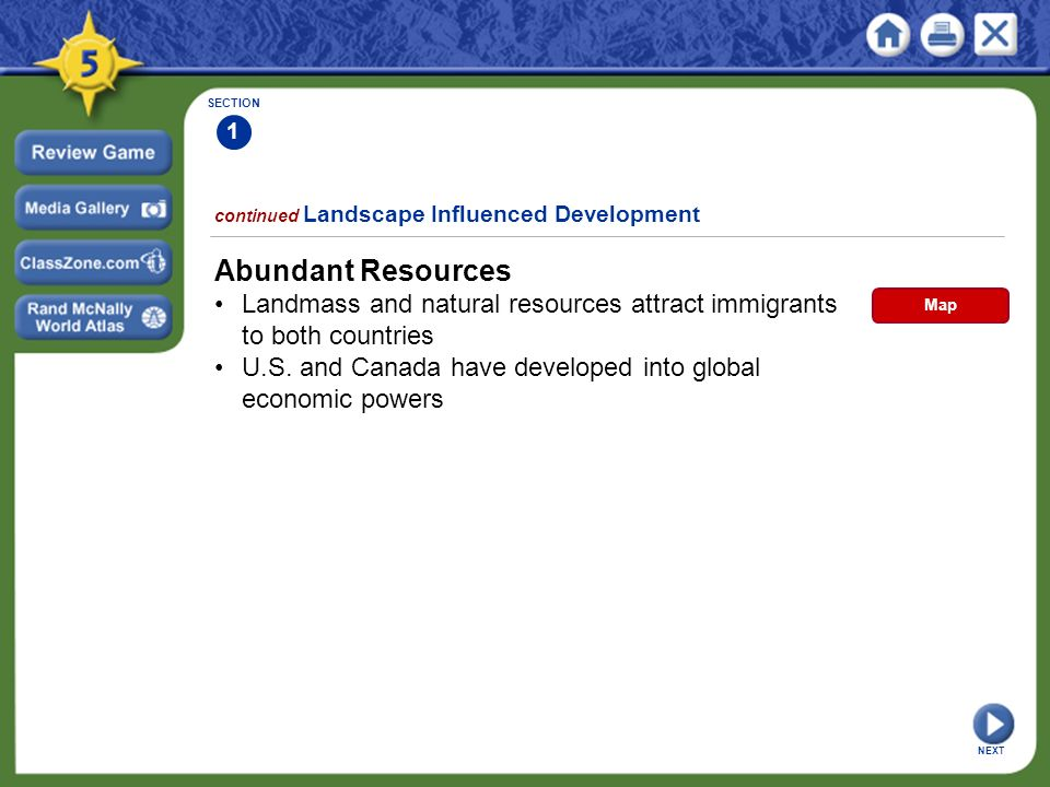 Section 1 Next Abundant Resources Landmass And Natural Resources Attract Immigrants To Both Countries U S