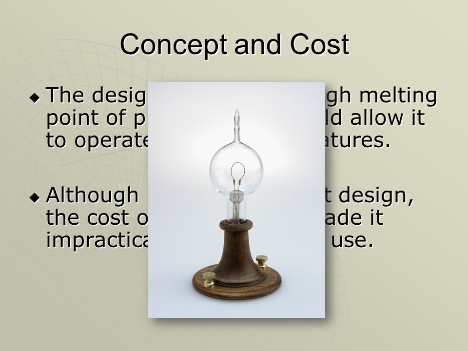 Concept and Cost ? The design relied on the high melting point of platinum that would  sc 1 st  SlidePlayer & History of the Light Bulb by Noah Shpak. The Beginning of a New ... azcodes.com