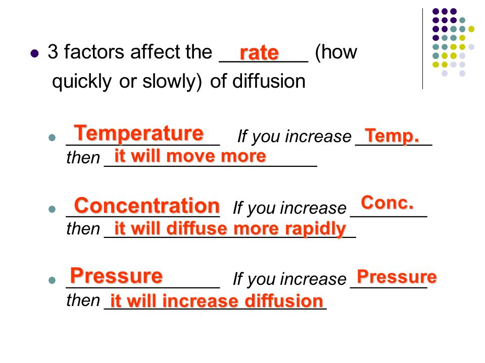 ?the effect of temperature on the rate of diffusion essay Why does temperature affect diffusion rate how do temperature effect the rate of diffusion higher temp = higher rate of diffusion share to: answered in science.