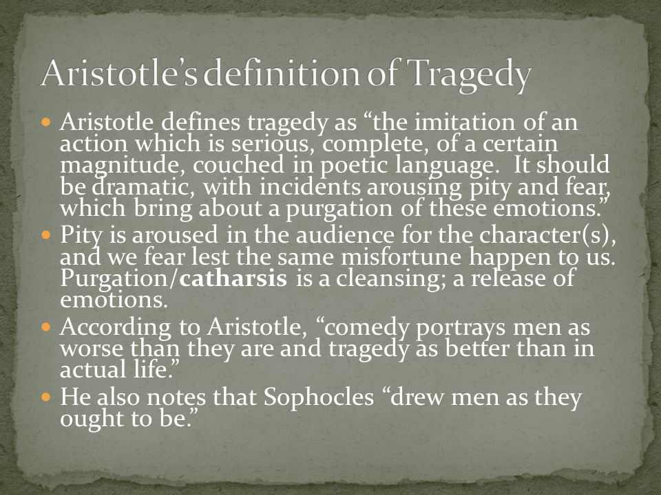 aristotles ideas about tragedy as a vicarious experience producing catharsis The word catharsis drops out of the poetics because the word wonder has pulled off a feat even more astounding than shakespeare's, by imitating the experience of.