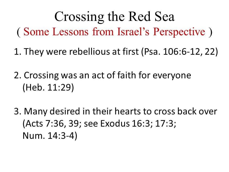 crossing the red sea essay 1 the red sea crossing: selected inspired commentary exodus 12:37 and the children of israel journeyed from rameses to succoth, about six hundred.