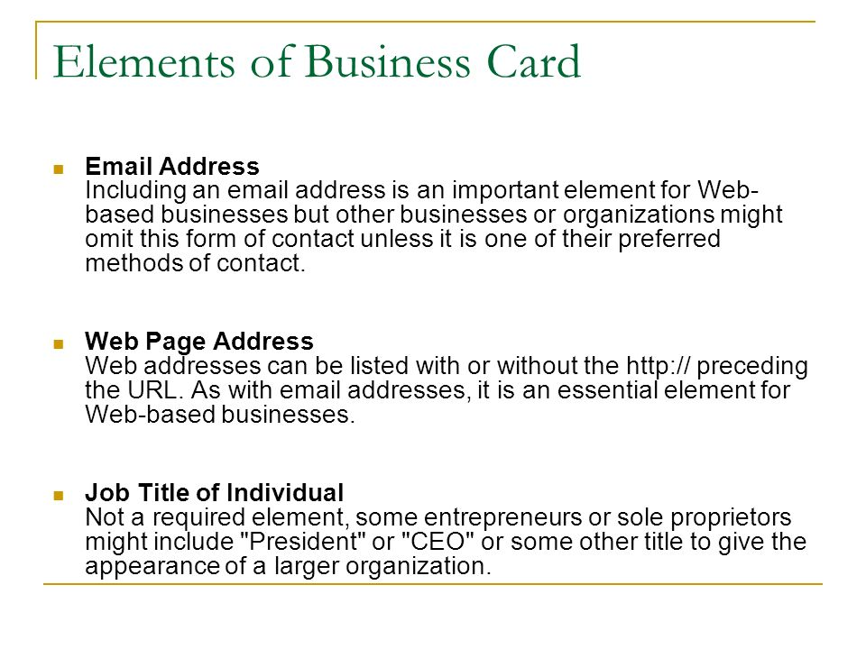 Elements of Business Card. Name of Individual Not every type of ...