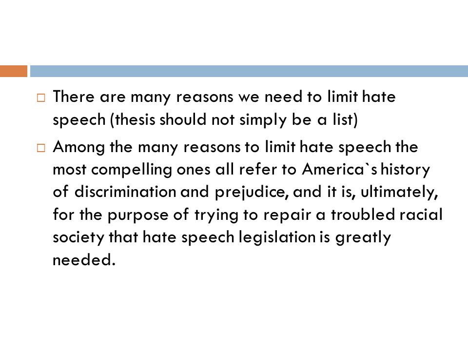 essay tips for research essays essay structure the thesis  the  7  there are many reasons we need to limit hate speech