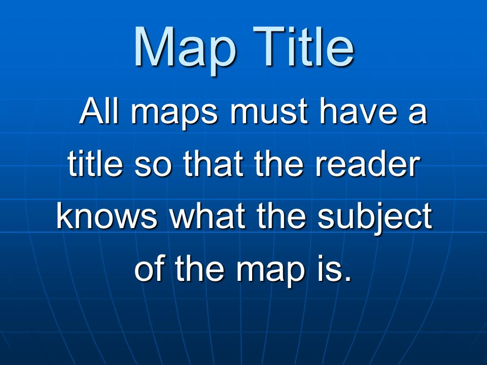 Map and Globe Skills Essential Map Elements  Common Types of