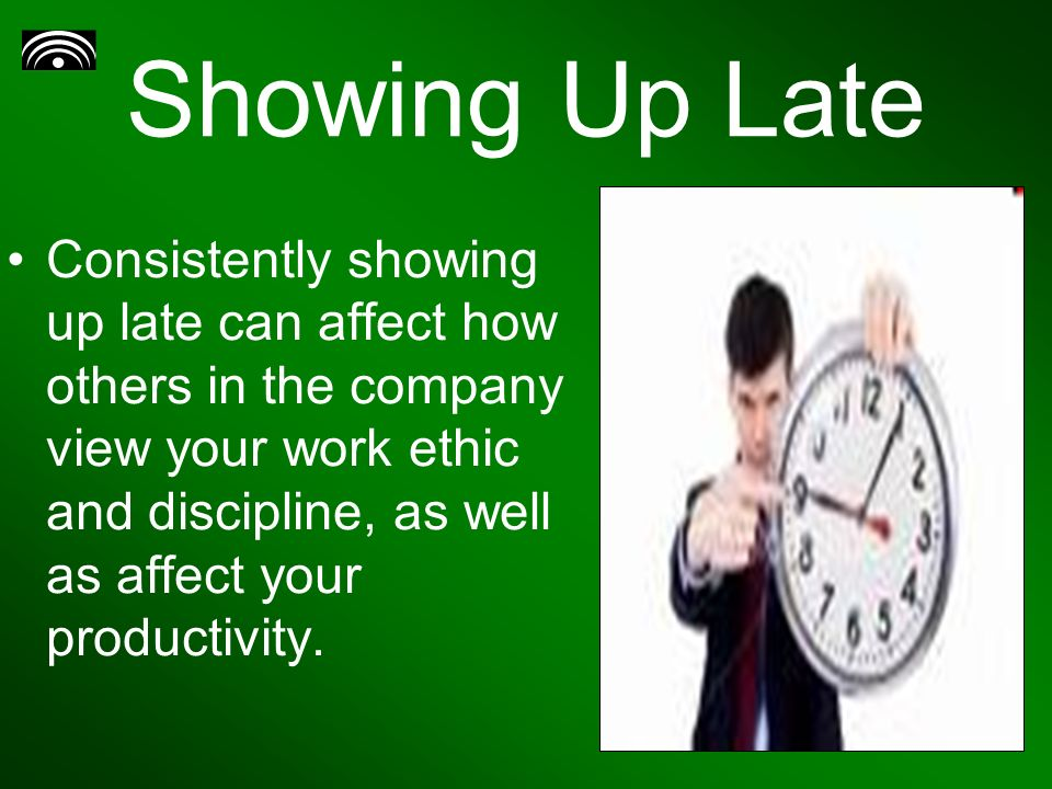 being late If you are someone who has problems being on time, or you live, work or socialize with a person who does, you know how much of a problem lateness can be.