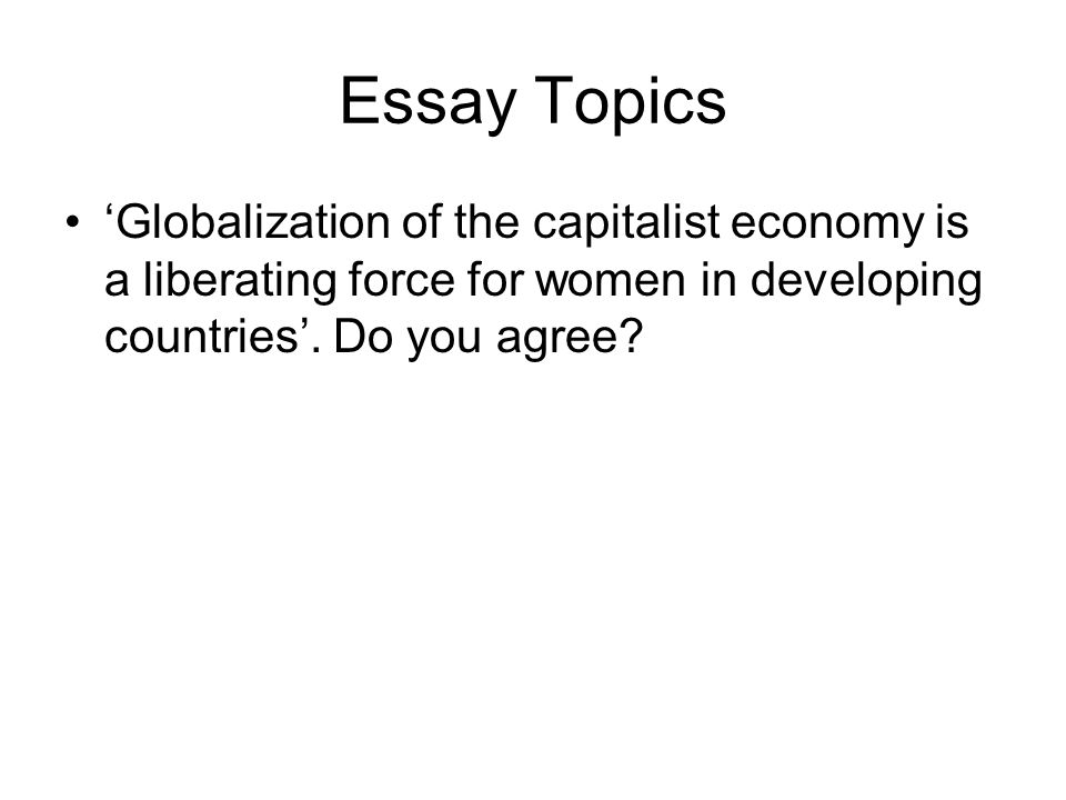 marxism and globalization marcus niski for marxists  24 essay topics globalization