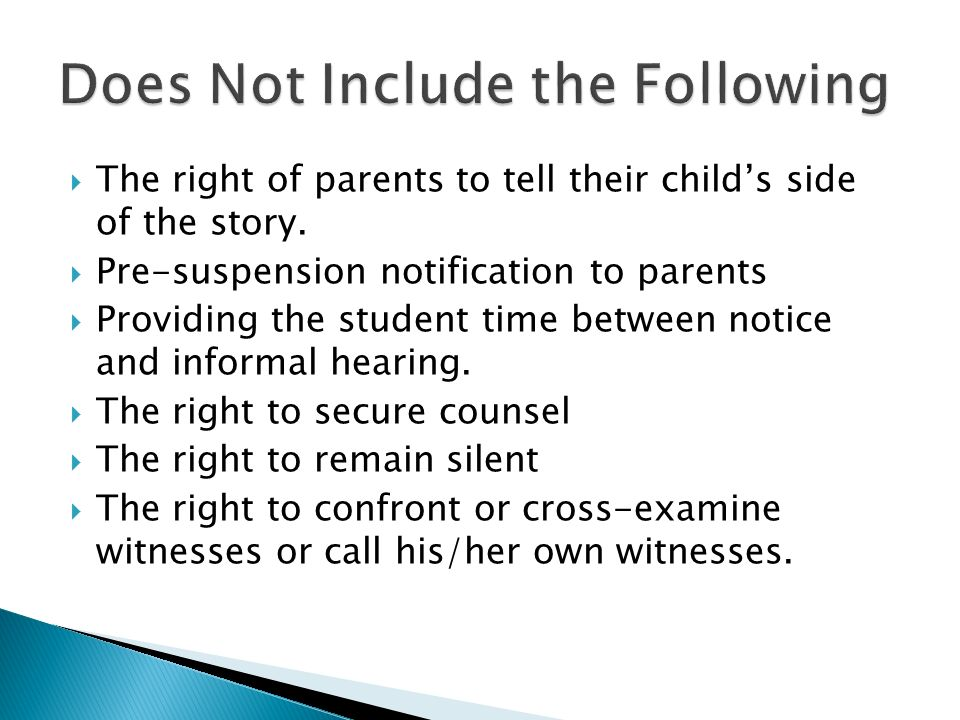  The right of parents to tell their child's side of the story.