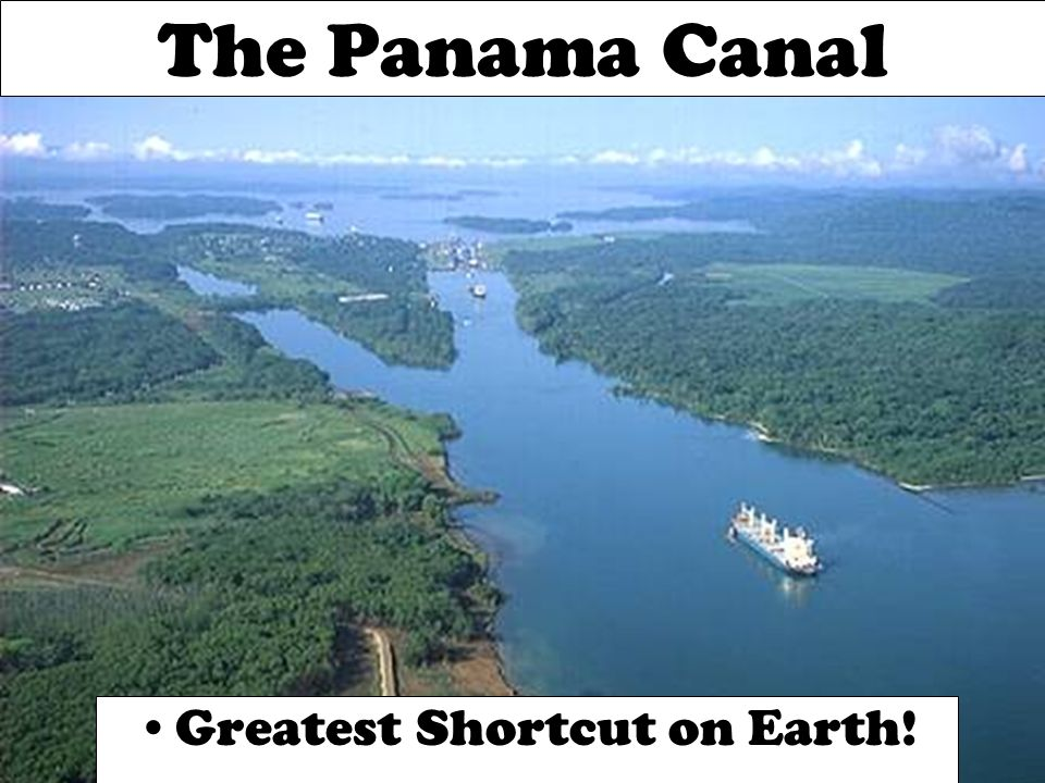 The Panama Canal Greatest Shortcut on Earth!
