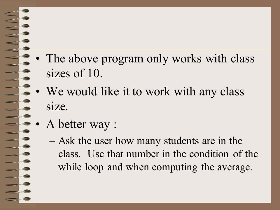 The above program only works with class sizes of 10.
