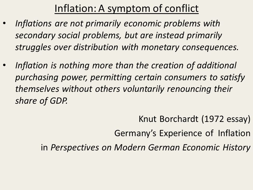 Inflation: A symptom of conflict Inflations are not primarily ...