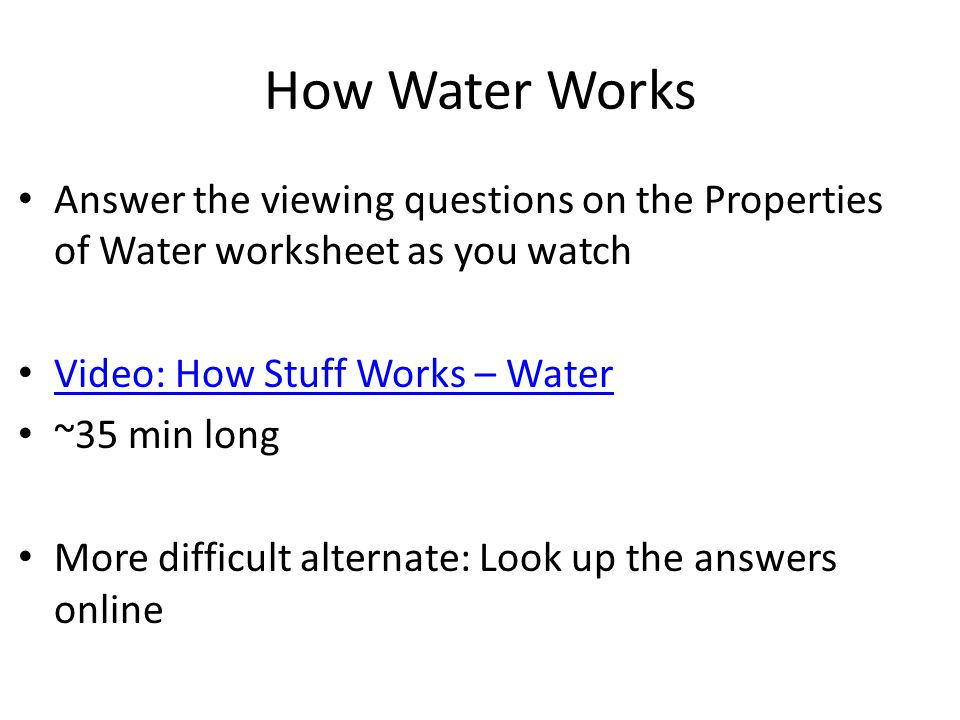 February 7 Water Lab MakeUp Instructions Follow the PowerPoint – Properties of Water Worksheet