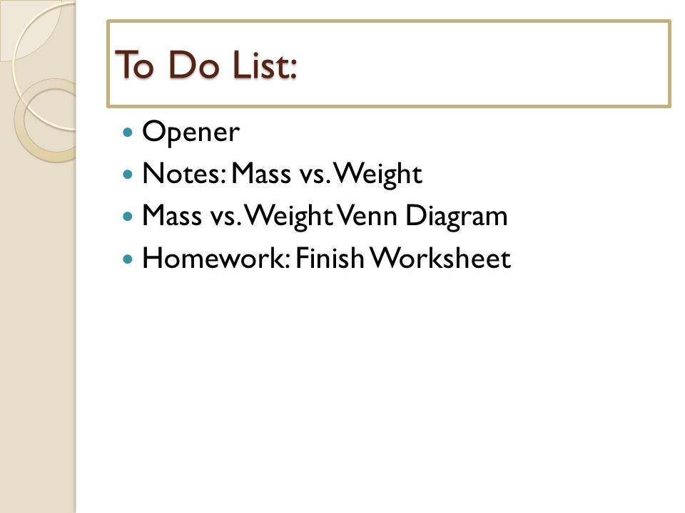 Mass vs Weight Introduction to Gravity Opener April 1 2014 – Mass Vs Weight Worksheet