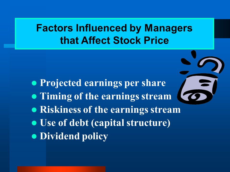 is to maximize the current value per share of the existing stock Because we consider stockholders of the firm are true owner.