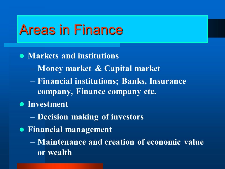 What is Finance the science or study of the management of funds the obtaining of funds or capital