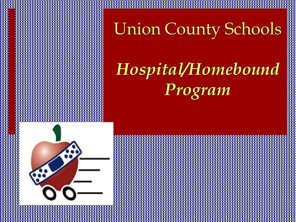union county schools hospital homebound program union county