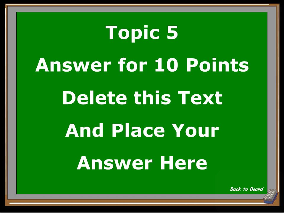 Topic 5 Question for 10 Points Delete this Text And Place Your Question Here Show Answer