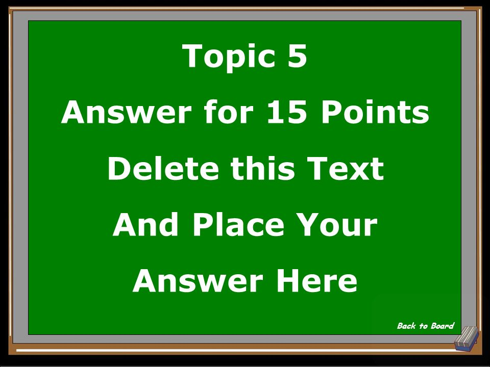 Topic 5 Question for 15 Points Delete this Text And Place Your Question Here Show Answer