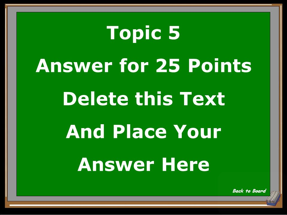 Topic 5 Question for 25 Points Delete this Text And Place Your Question Here Show Answer
