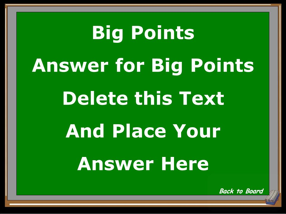 Big Points Question Delete this Text And Place Your Question Here Show Answer