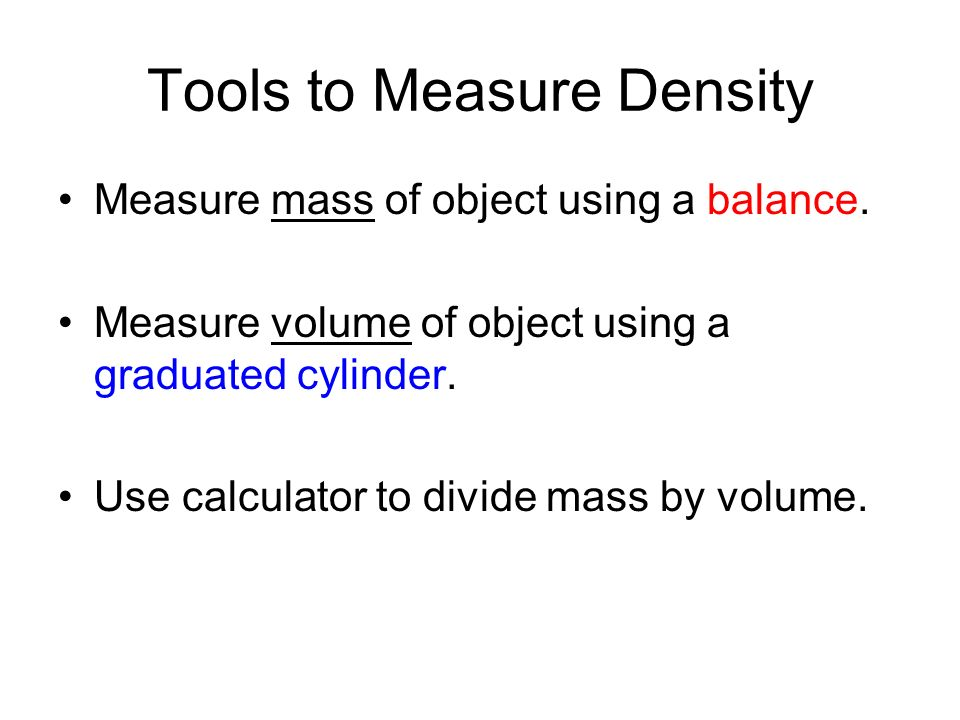 using balance for finding the mass of objects Start studying nature of science review (mass, weight and volume) learn vocabulary, terms, and more with flashcards, games, and other study tools.