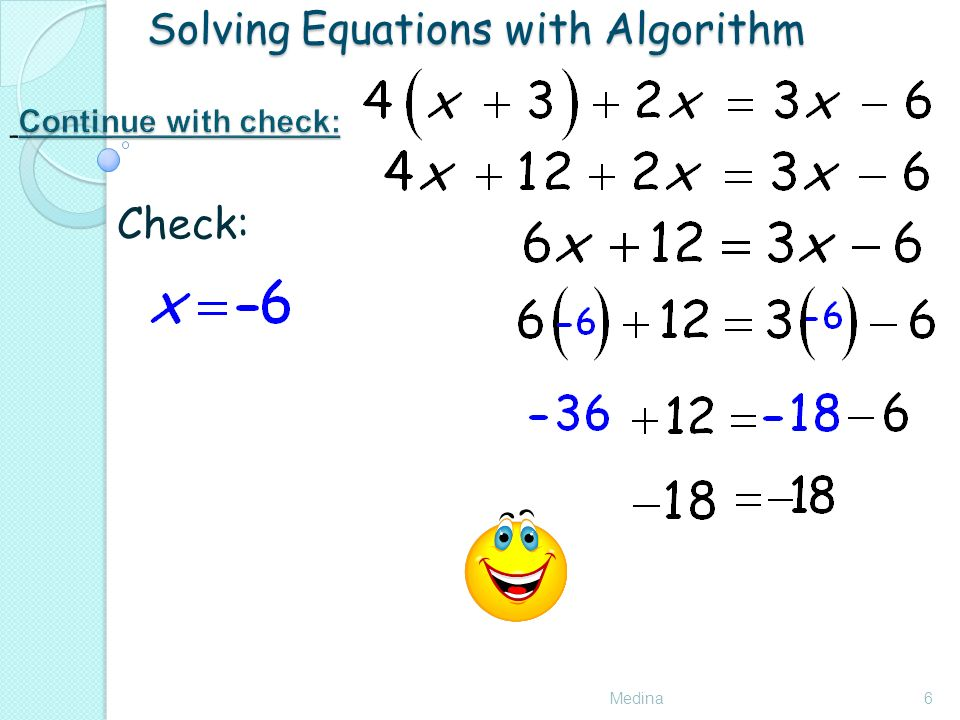 Solving Equations with Algorithm Medina6 Check: