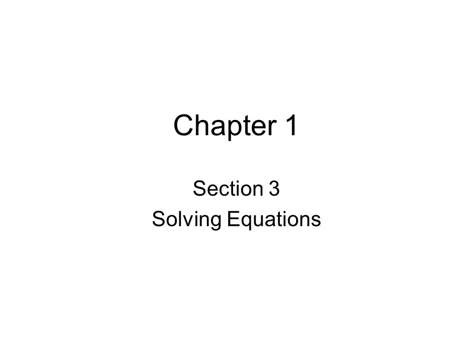 Chapter 1 Section 3 Solving Equations Verbal Expressions To
