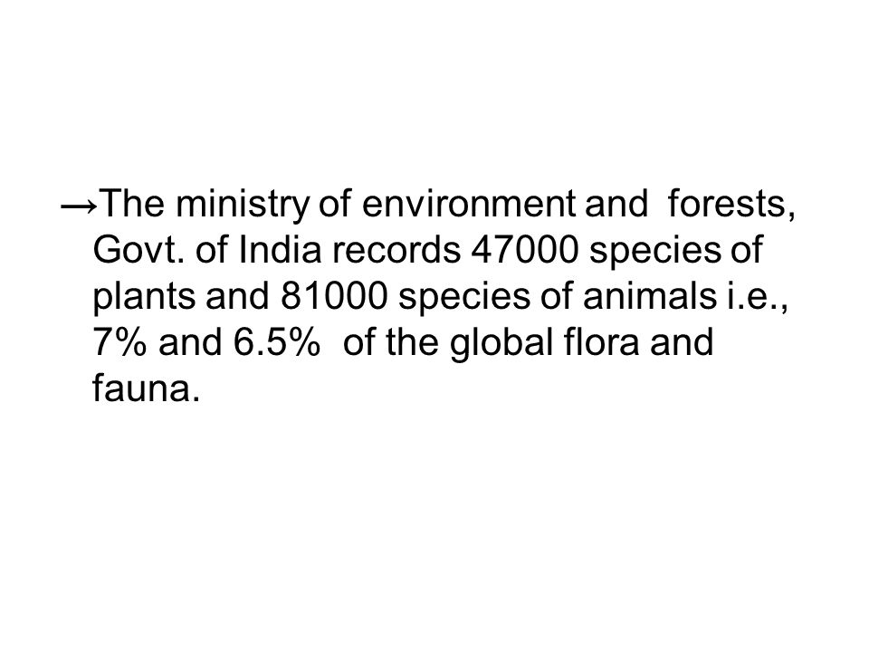 → The ministry of environment and forests, Govt.