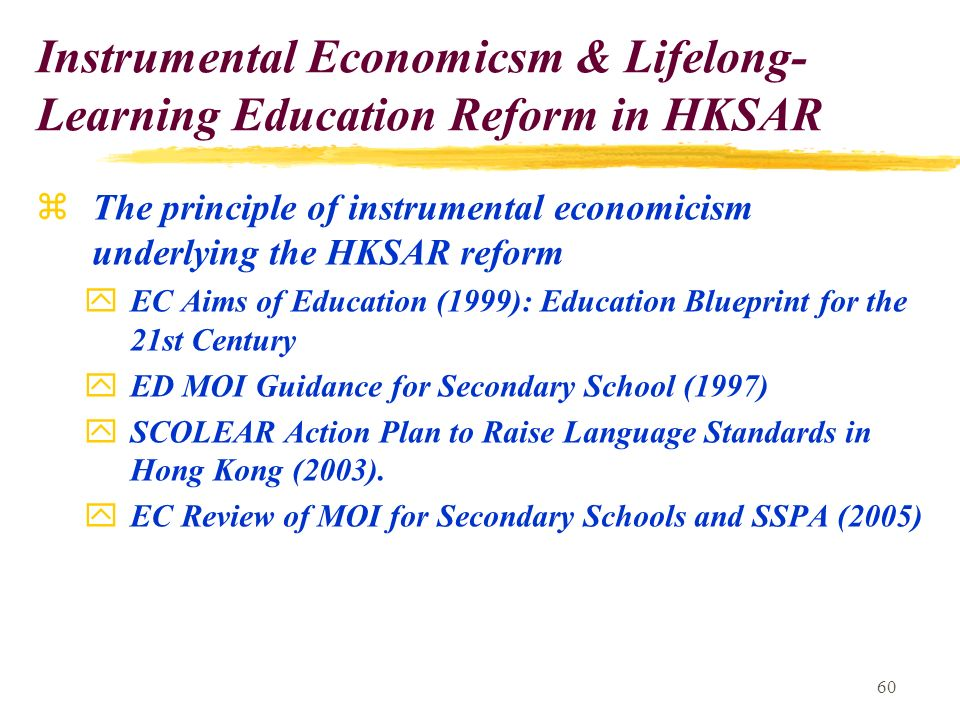 60 zthe principle of instrumental economicism underlying the hksar reform yec aims of education 1999 malvernweather Image collections