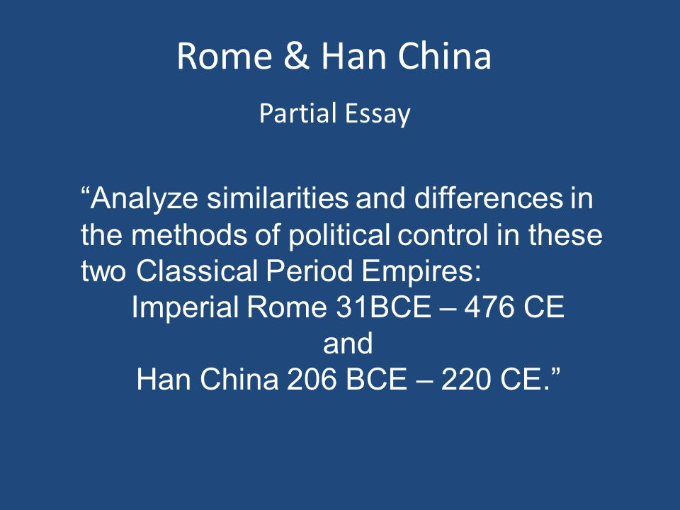 han and roman views on technology Comparisons between the roman and han empires are the comparative study of the roman empire and the han dynasty of early imperial china and views of foreigners.