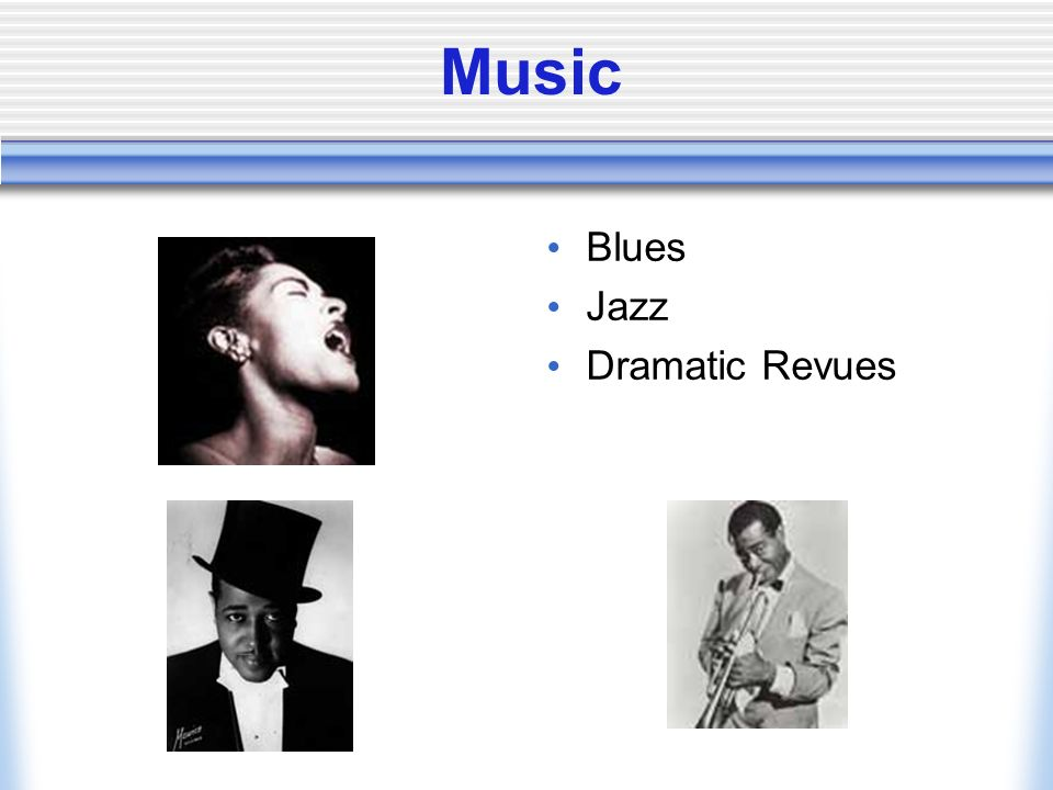 Music Blues Jazz Dramatic Revues