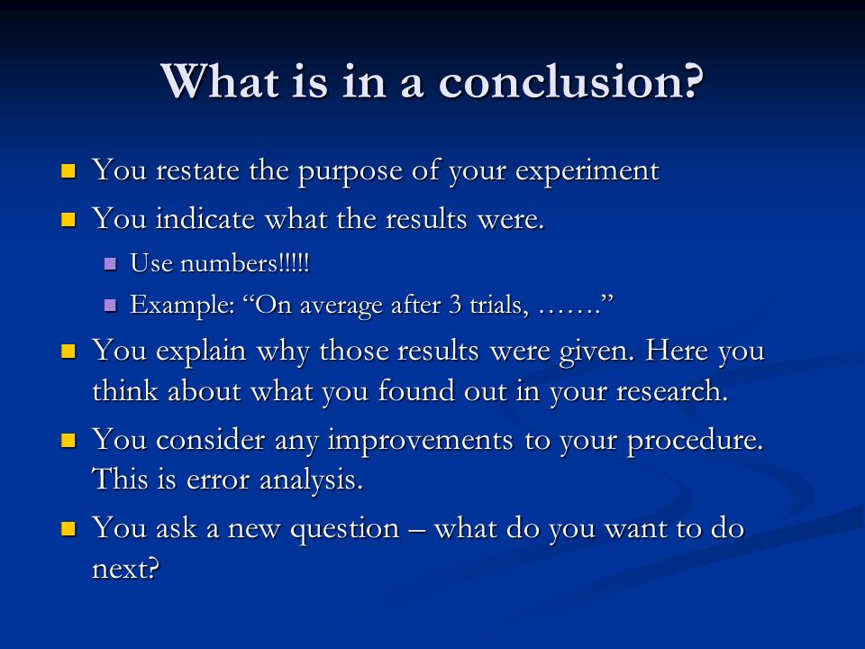 What is in a conclusion.