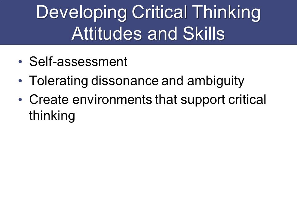 critical thinking skills as a nurse Ponder: the socratic way fills a much needed niche in nursing education, bridging the gap between nursing school and the real world by simulating the type of critical thinking skills nurses must use every day such as assessment, diagnoses, planning, implementation, and evaluation, and allowing students to practice and hone those skills in a non-threatening environment.