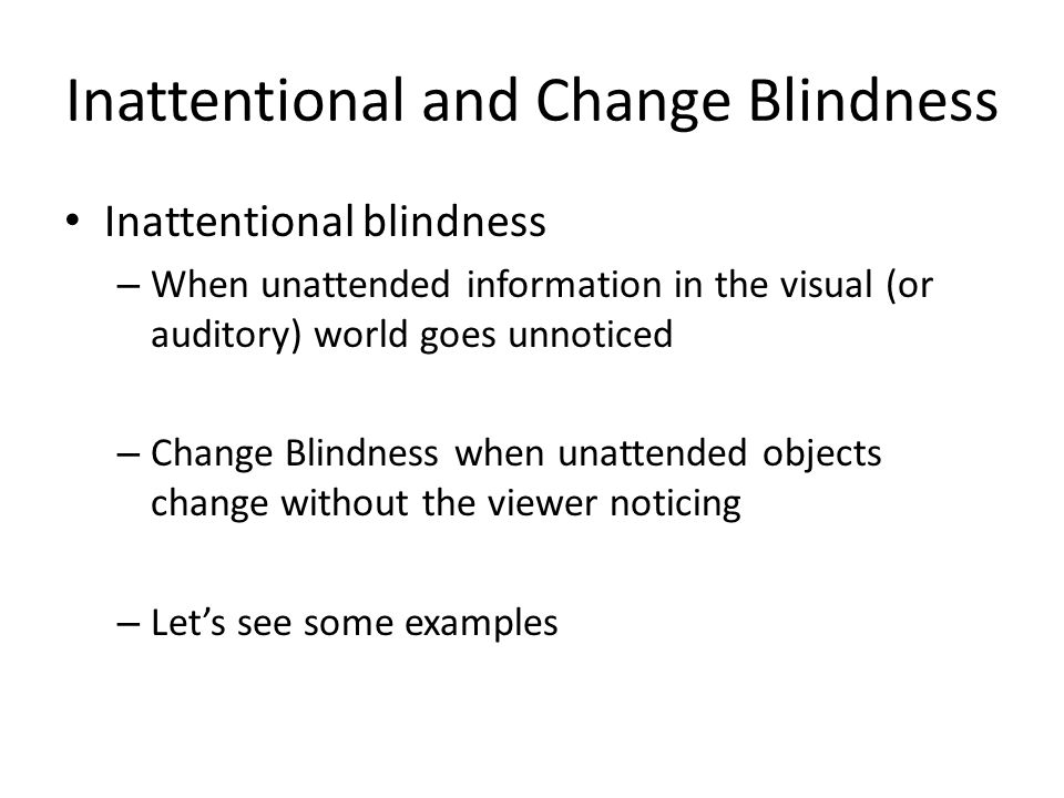 an analysis of attentional capture and inattentional blindness in visual cognition A review of the art and science of view integration theory of visual cognition that helped them to capture and inattentional blindness.