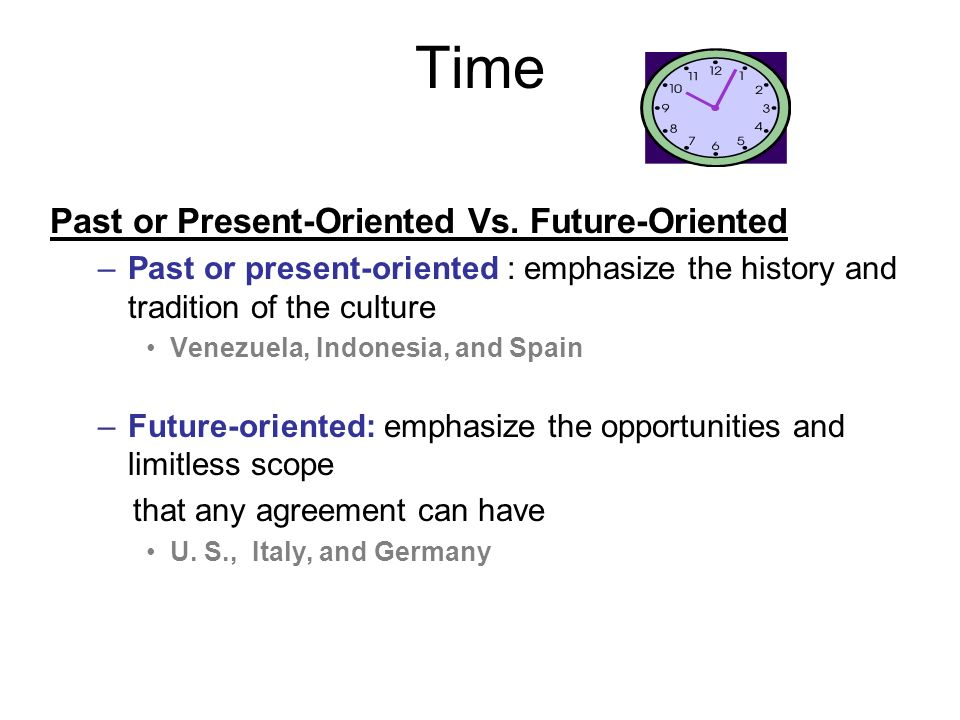 Time Past or Present-Oriented Vs.
